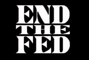 End the Fed: Trump's Chance to be the Greatest